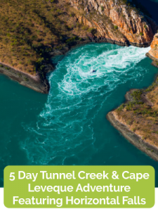 5 Day Tunnel Creek & Cape Leveque Adventure Featuring Horizontal Falls